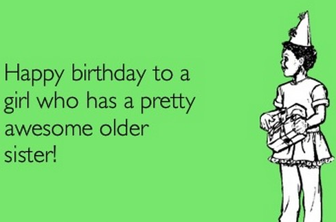 25 Best Memes About Happy Birthday To My Little Sister Happy Birthday To My Little Sister Memes